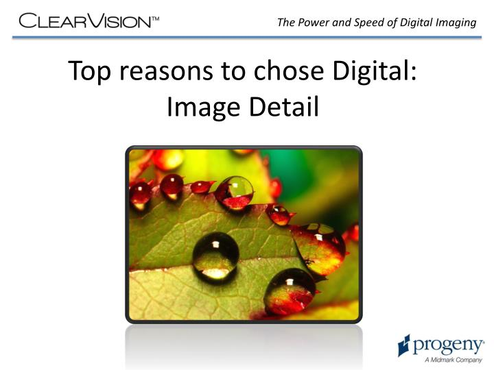 Top reasons to chose digital image detail