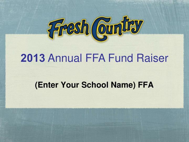(Enter Your School Name) FFA
