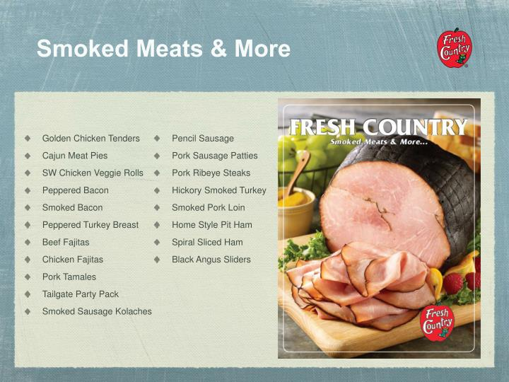Smoked Meats & More