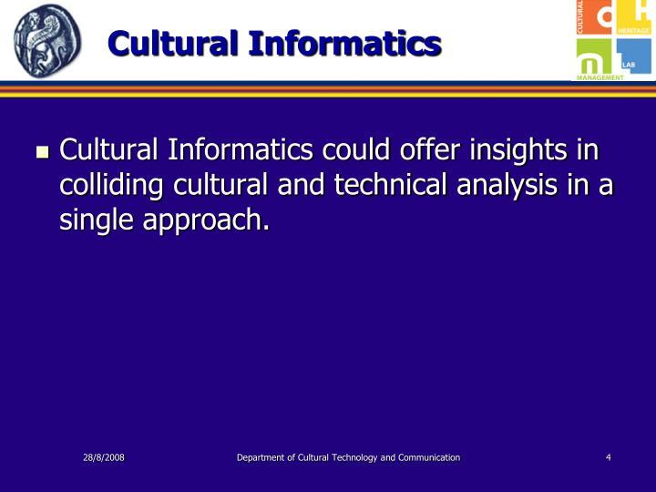 Cultural Informatics