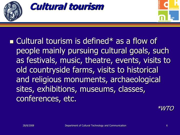 Cultural tourism