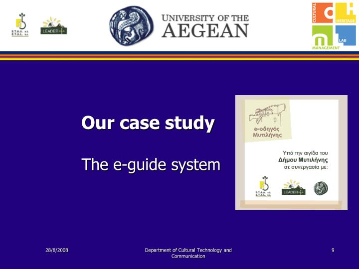 Our case study