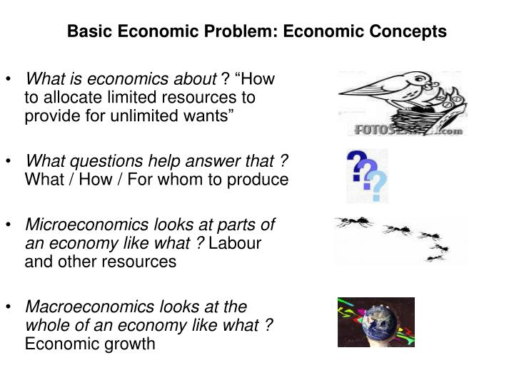 Basic economic problem economic concepts