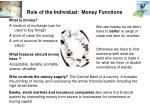 role of the individual money functions