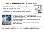 role of the individual save or spend choice