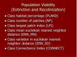 population viability extinction and recolinization