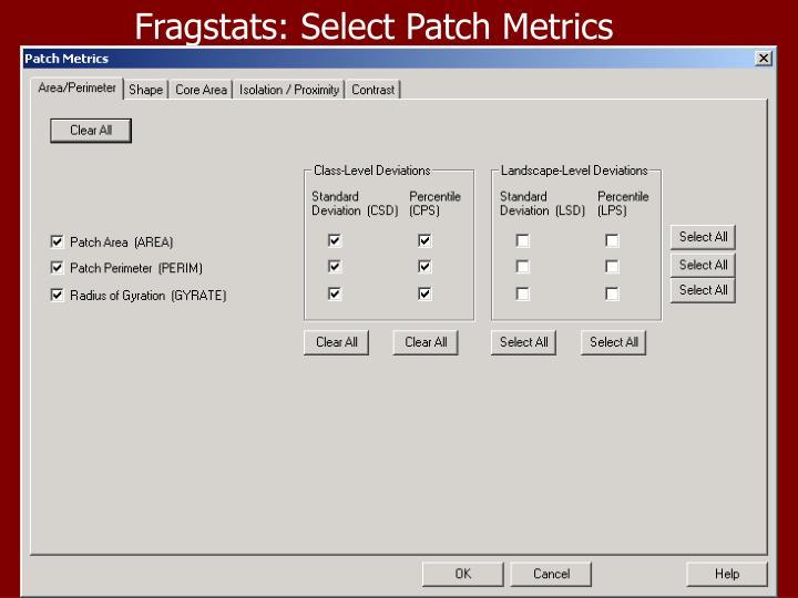 Fragstats: Select Patch Metrics