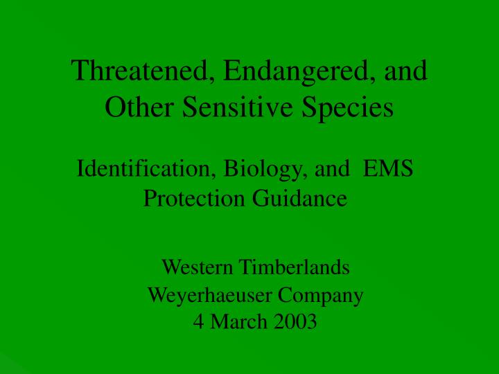 Threatened, Endangered, and Other Sensitive Species