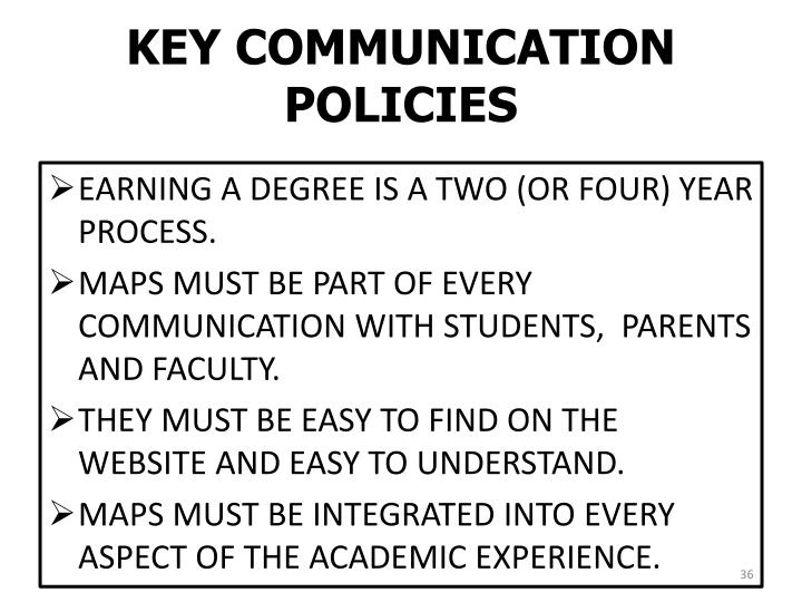 KEY COMMUNICATION POLICIES