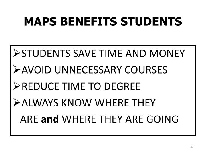 MAPS BENEFITS STUDENTS