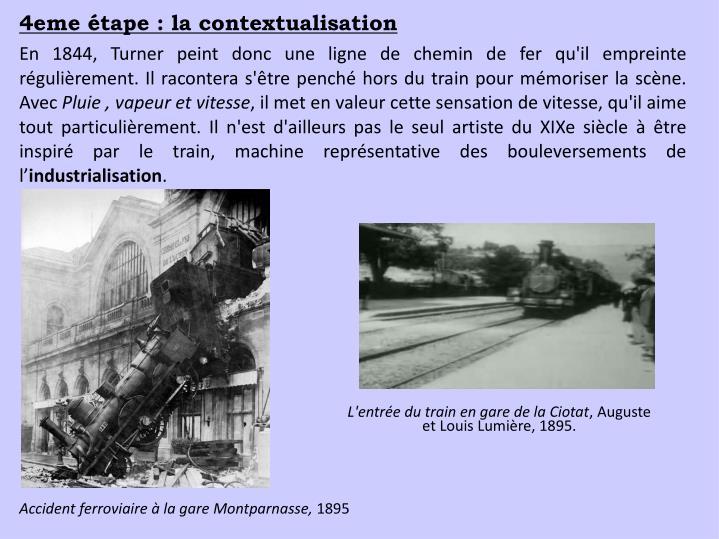 4eme étape : la contextualisation