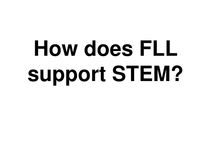 How does FLL support STEM?