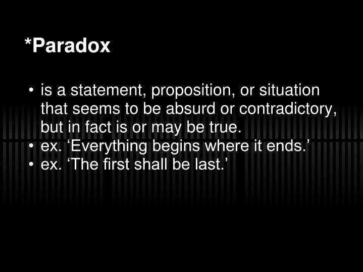 *Paradox