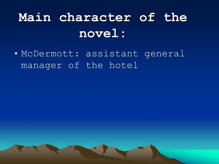 Main character of the novel: