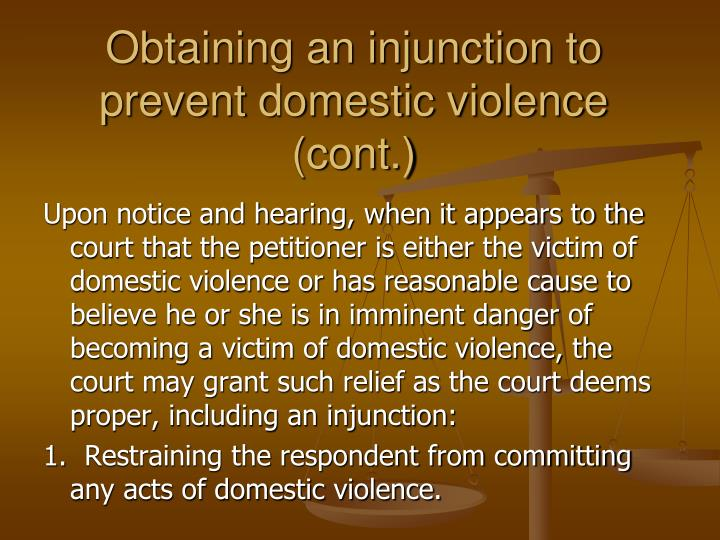 Obtaining an injunction to prevent domestic violence (cont.)
