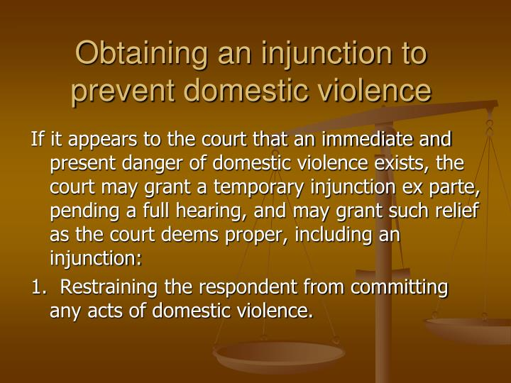 Obtaining an injunction to prevent domestic violence