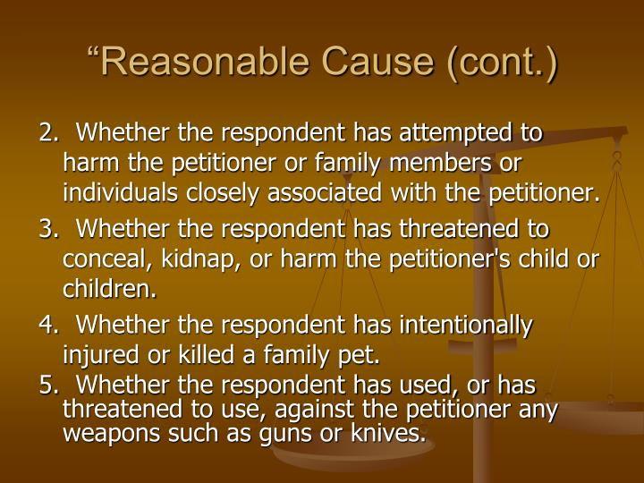 """Reasonable Cause (cont.)"