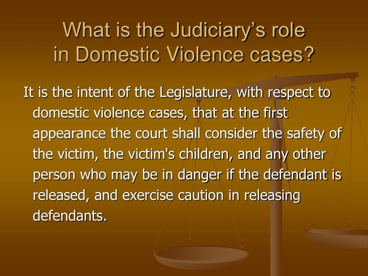 What is the Judiciary's role