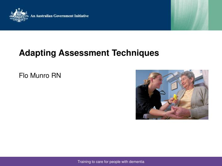 Adapting Assessment Techniques