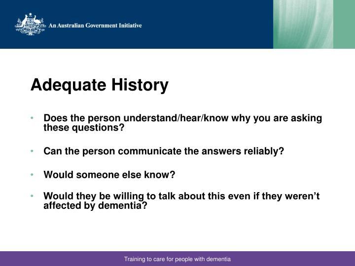 Adequate History