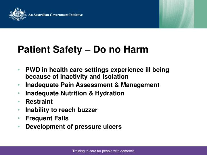 Patient Safety – Do no Harm