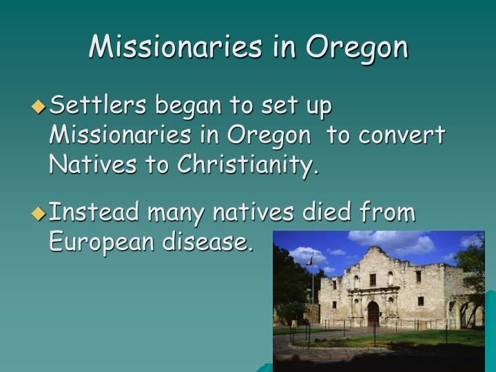 Missionaries in Oregon