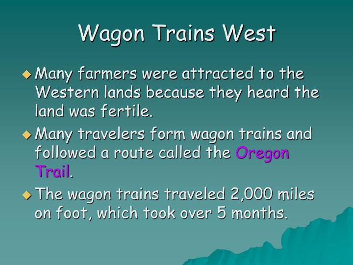 Wagon Trains West