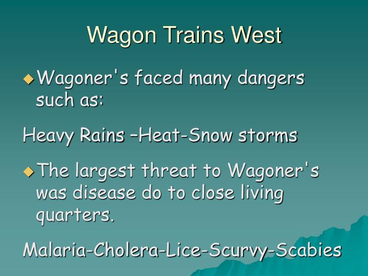 Wagon Trains West