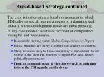 broad based strategy continued