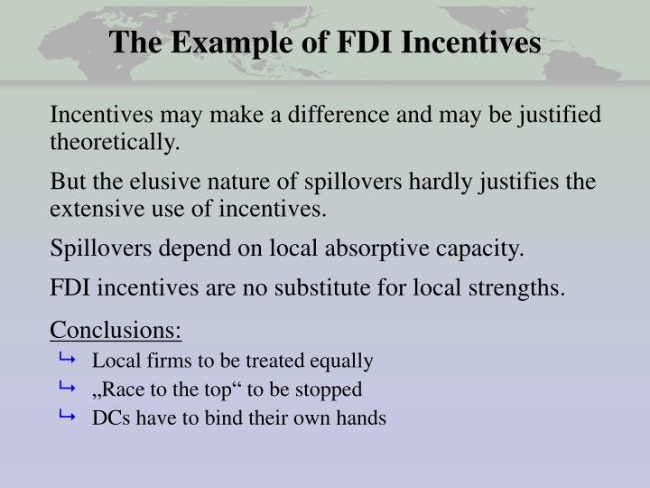 The Example of FDI Incentives