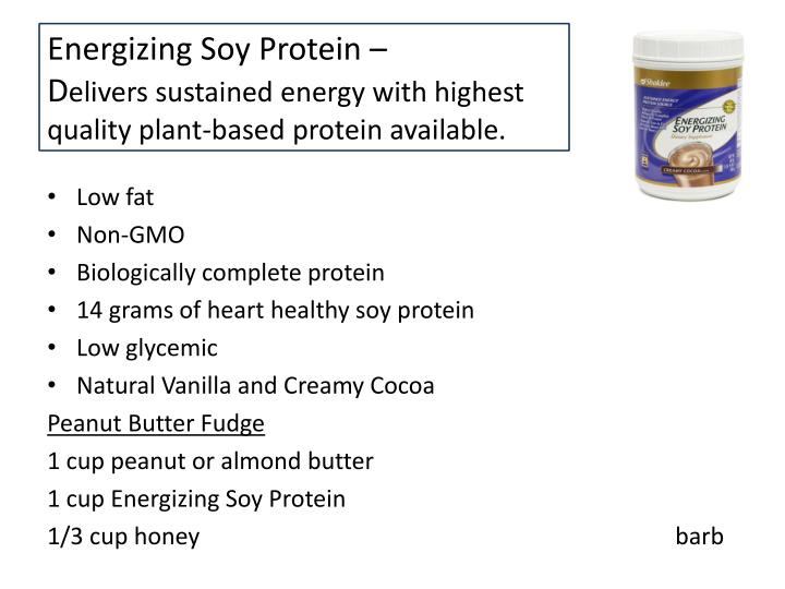 Energizing Soy Protein –     D