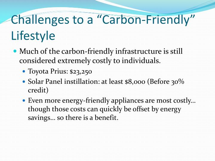 "Challenges to a ""Carbon-Friendly"" Lifestyle"