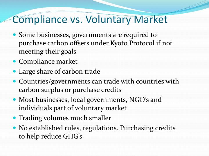Compliance vs. Voluntary Market