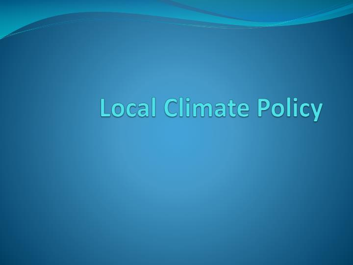 Local Climate Policy