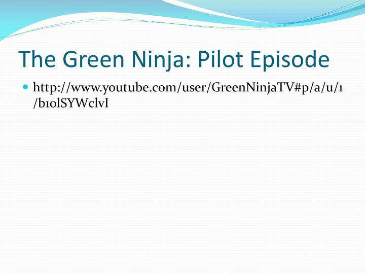 The Green Ninja: Pilot Episode
