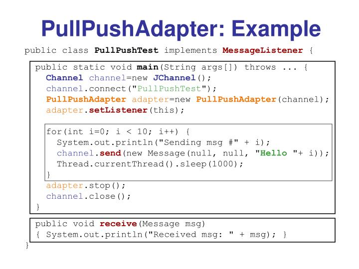 PullPushAdapter: Example