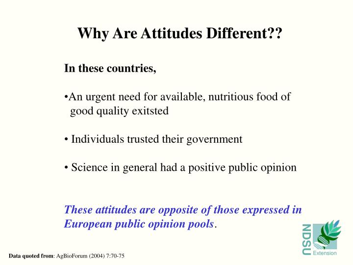 Why Are Attitudes Different??