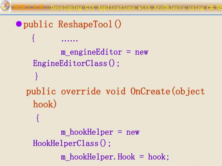 public ReshapeTool()