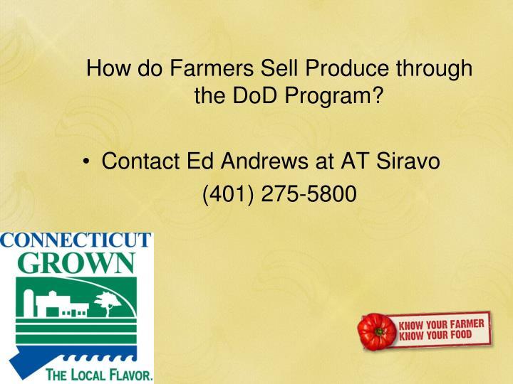 How do Farmers Sell Produce through the DoD Program?