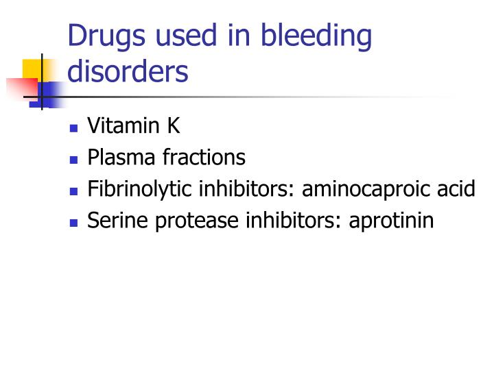 Drugs used in bleeding disorders