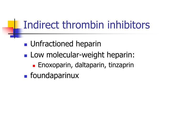 Indirect thrombin inhibitors