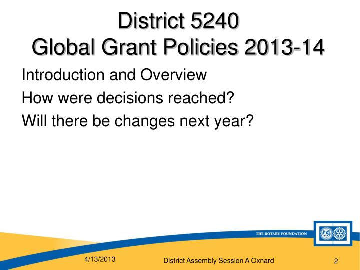District 5240 global grant policies 2013 14