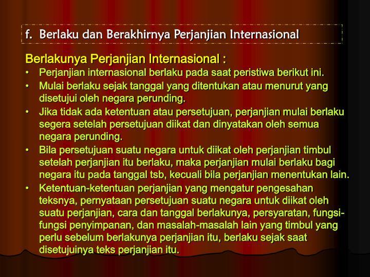 Berlaku dan Berakhirnya Perjanjian Internasional