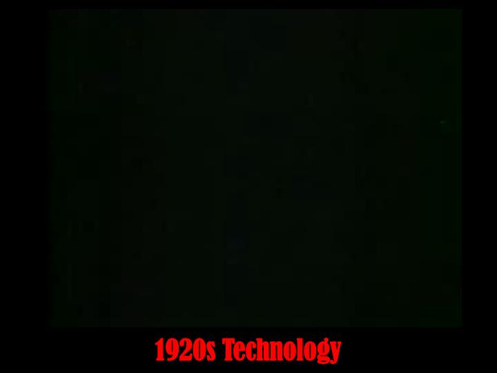 1920s Technology