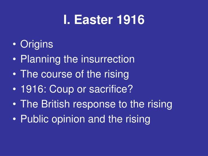 I. Easter 1916