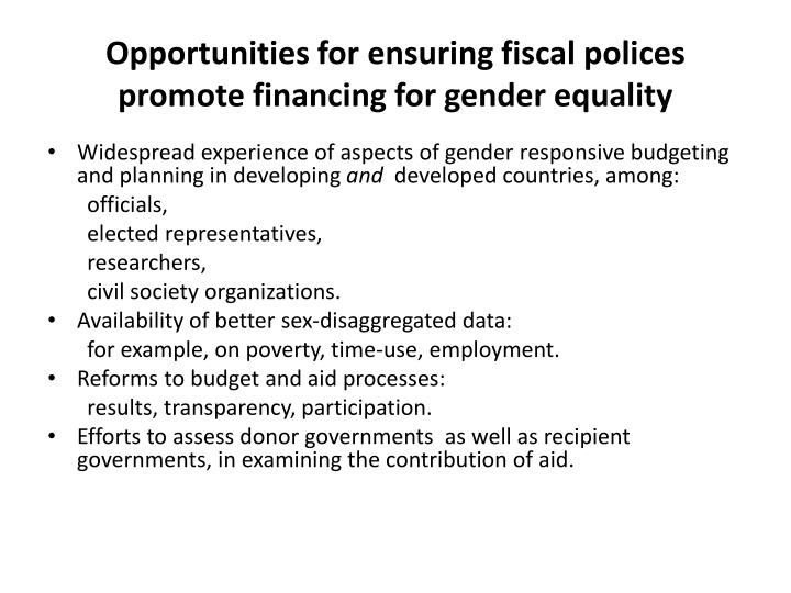 Opportunities for ensuring fiscal polices promote financing for gender equality