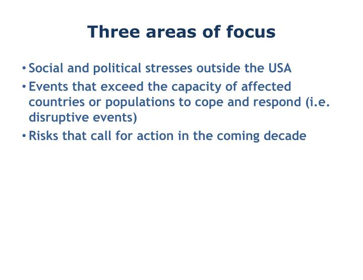 Three areas of focus