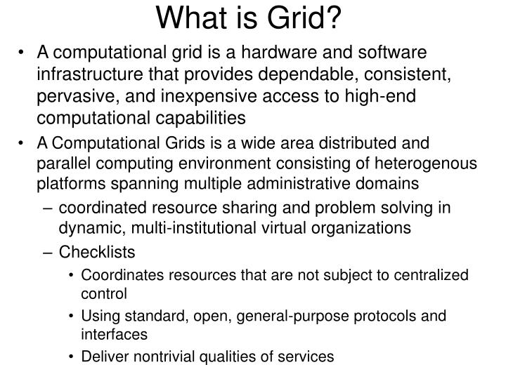 What is Grid?