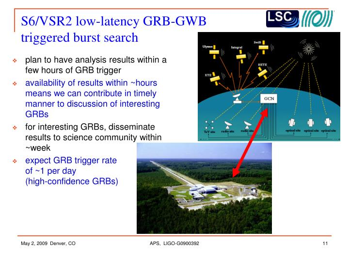 S6/VSR2 low-latency GRB-GWB