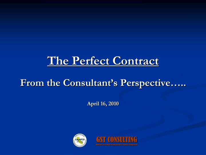 The Perfect Contract